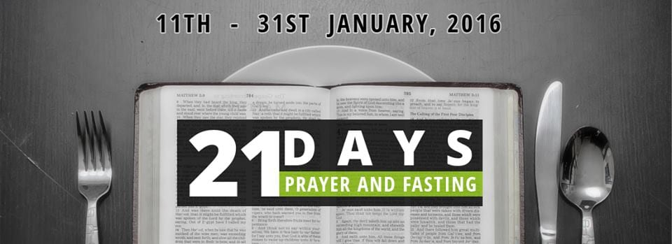 2016 - 21 days prayer and fasting