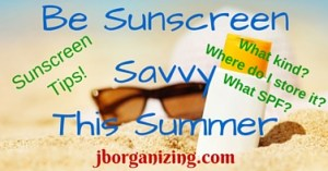 Be SunscreenSavvyThis Summer