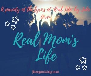 Real Mom's Life
