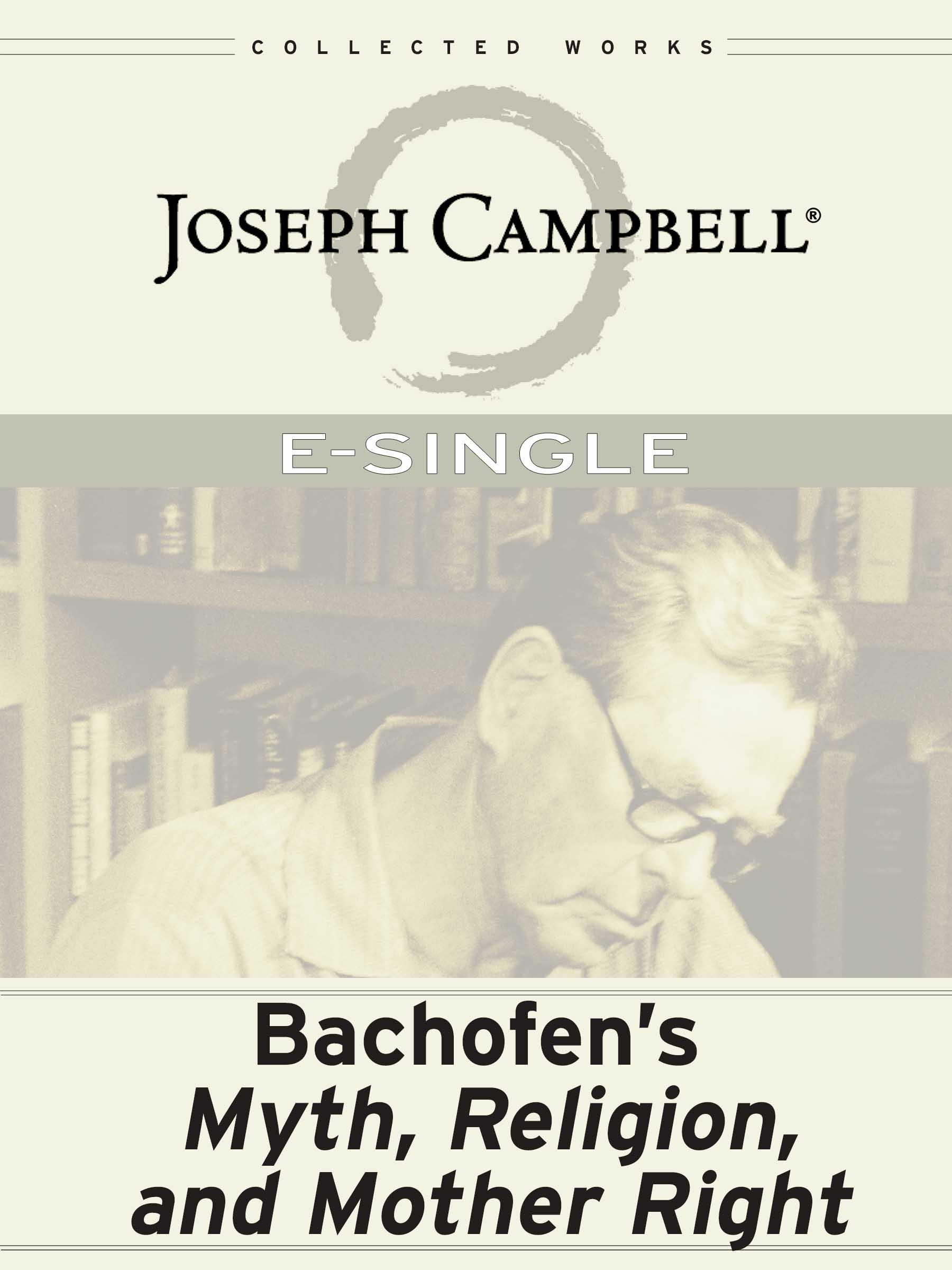 eSingle: Bachofen's Myth, Religion & Mother Right