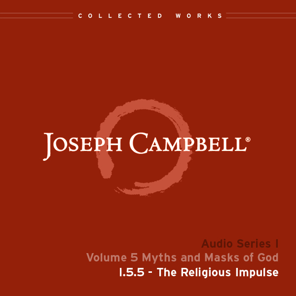 Audio: Lecture I.5.5 - The Religious Impulse