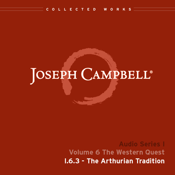 Audio: Lecture I.6.3 - The Arthurian Tradition