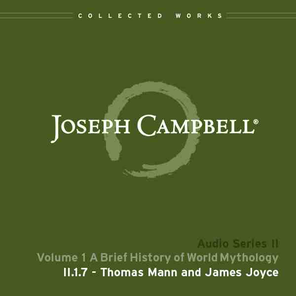 Audio: Lecture II.1.7 - Thomas Mann and James Joyce