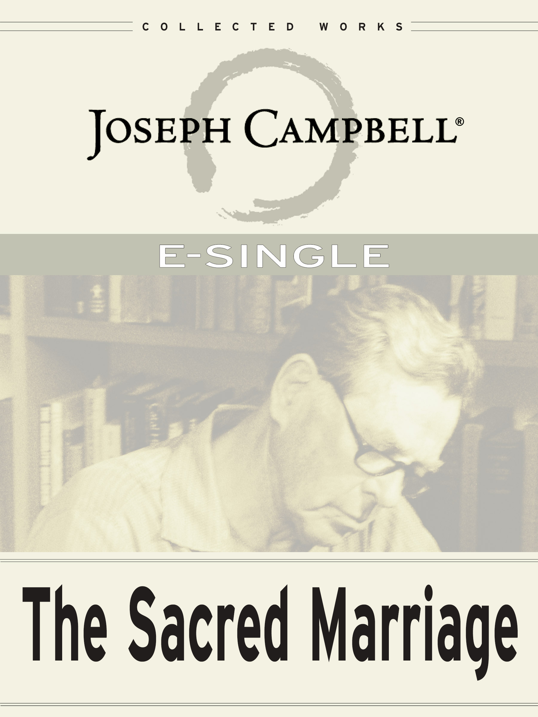 The Sacred Marriage — Thoughts on Love, Myth, and Partnership (Esingle)