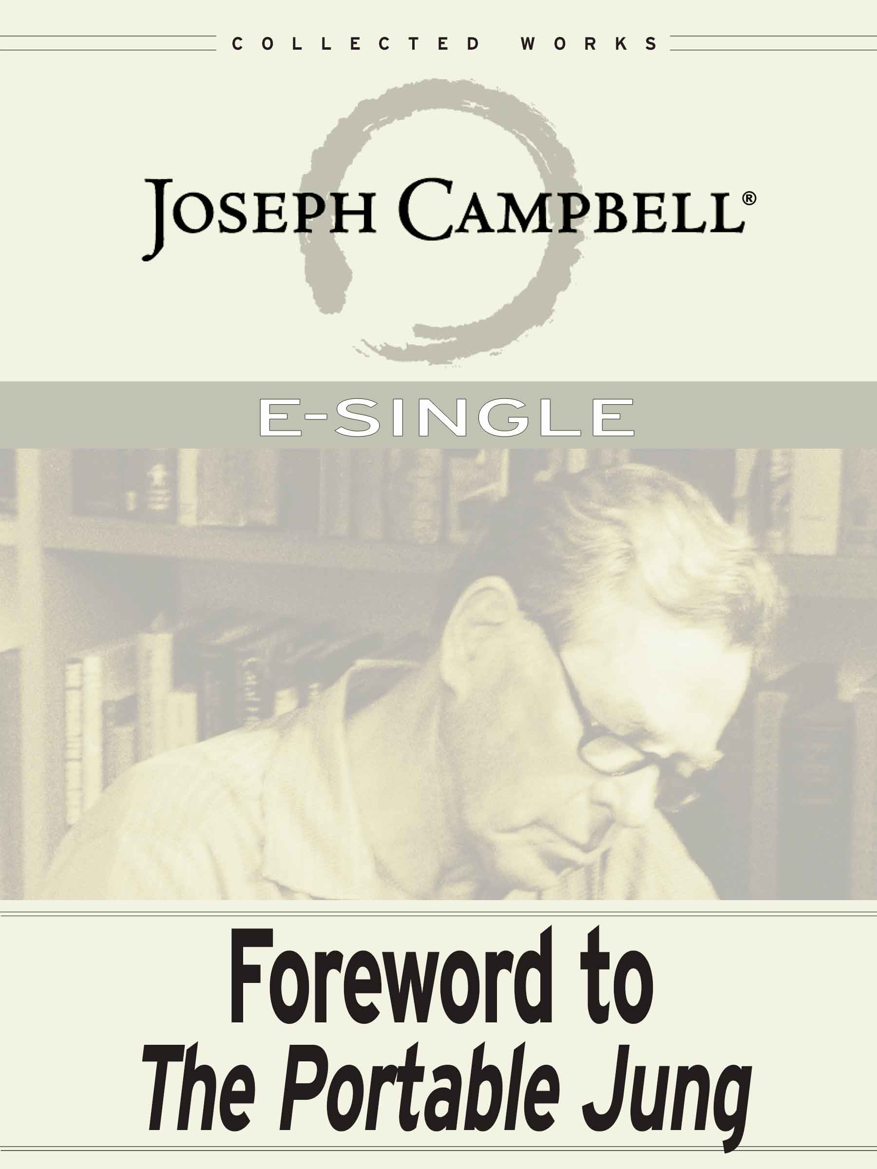 Foreword to The Portable Jung (Esingle)