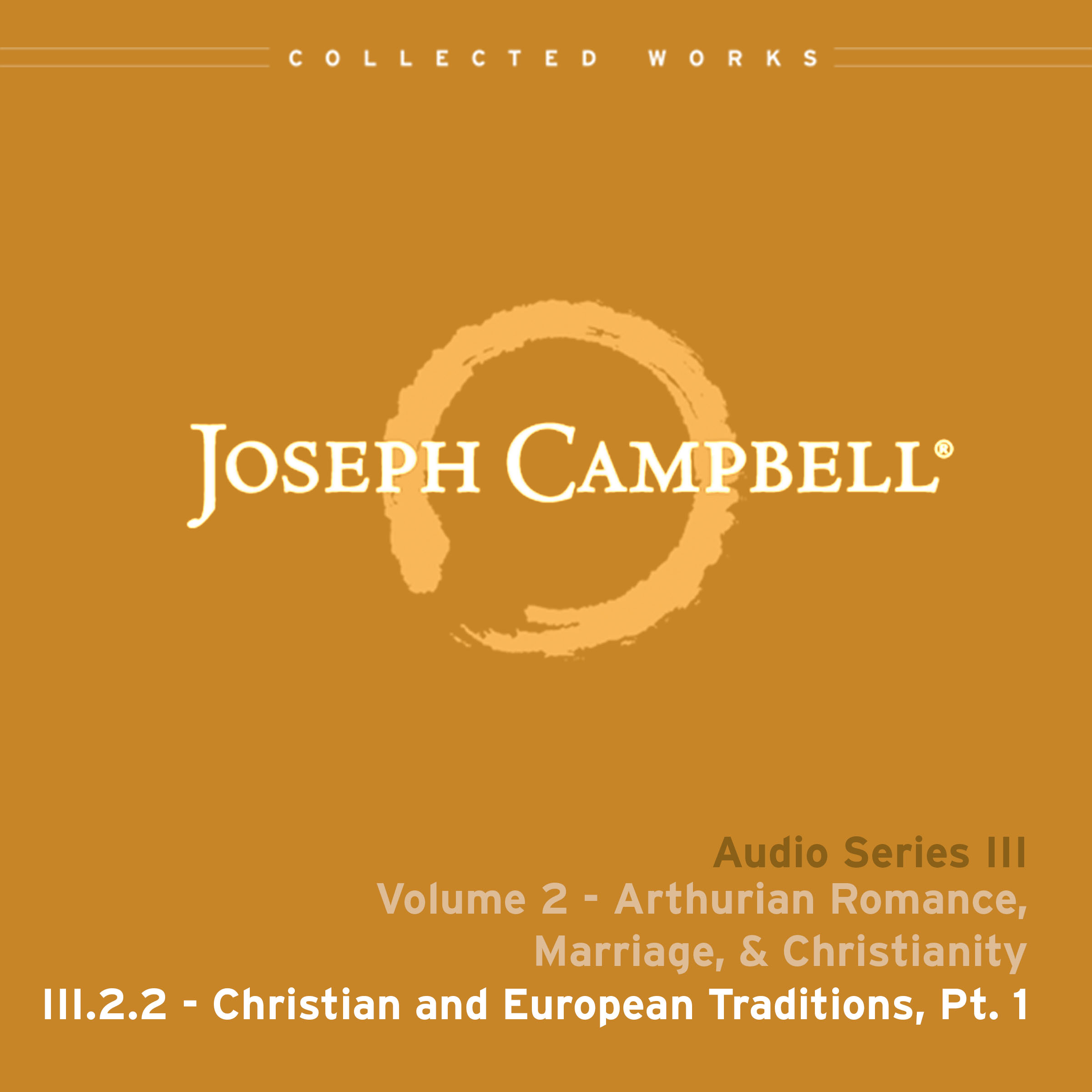 Christian & European Traditions, Part I (Audio: Lecture III.2.2)