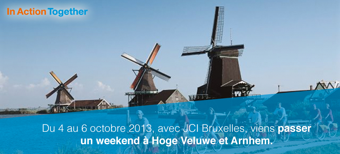 JCI Bruxelles - Week-end en Hollande