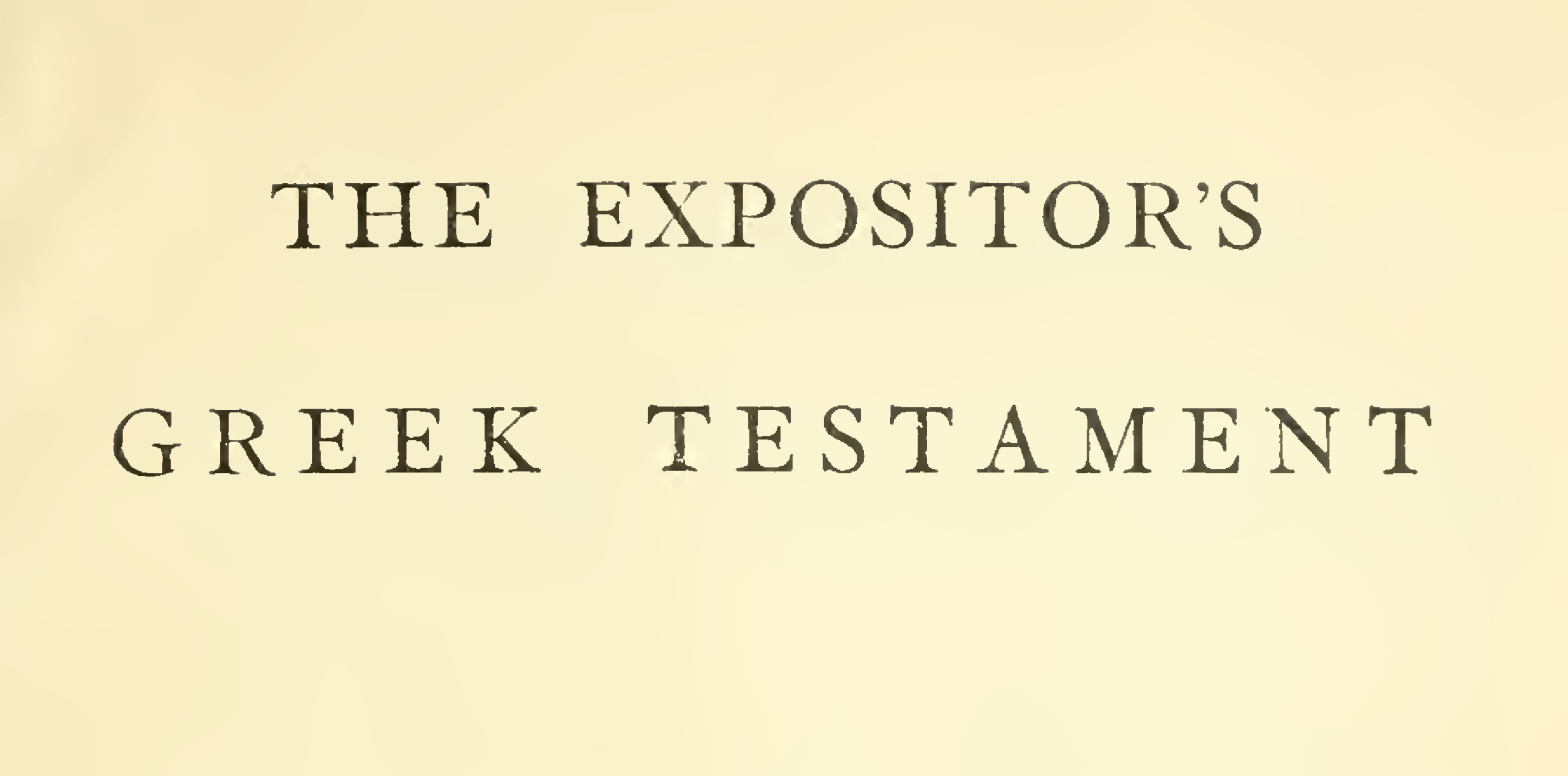 Expositor's Greek Testament Title Page
