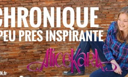 LA CHRONIQUE À PEU PRÈS INSPIRANTE D'ALICE KARA: Virer la souffrance !