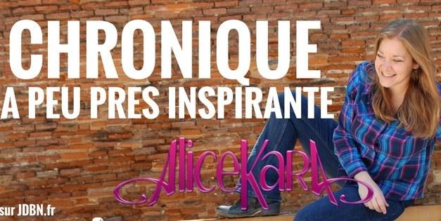 LA CHRONIQUE À PEU PRÈS INSPIRANTE D'ALICE KARA: Tu fais quoi là tout de suite ?