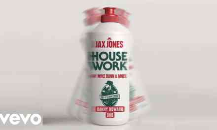 Jax Jones – House Work (Official Video) ft. Mike Dunn, MNEK
