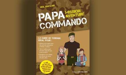 Le livre que tout papa devrait avoir pour passer de super moments dans la nature avec ses enfants.