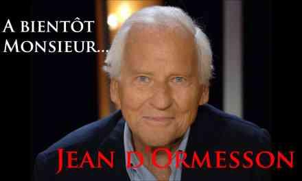 Hommage à Jean d'Ormesson 1925 – 2017
