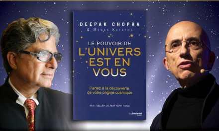 Best-seller du New York Times: LE POUVOIR DE L'UNIVERS EST EN VOUS