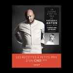 La cuisine à petits prix de Frédéric Anton Chef *** et  Christelle Brua, Chef pâtissière