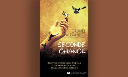 Seconde chance – Gabriel Alexander