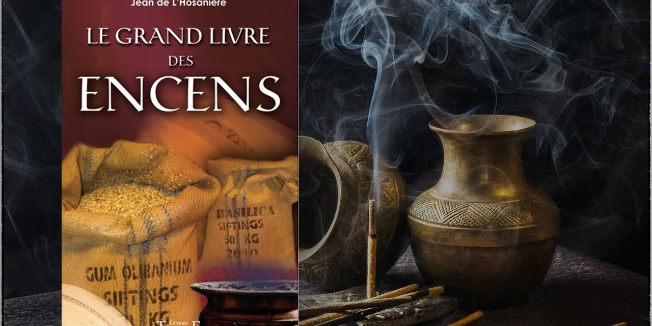 Le grand livre des encens.