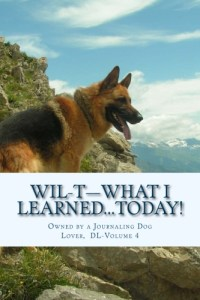 WIL-T―Owned by a Journaling Dog Lover, Vol 4