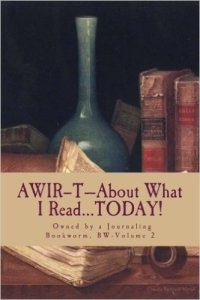 AWIR-T™—The Bookworm Series, Volume 2