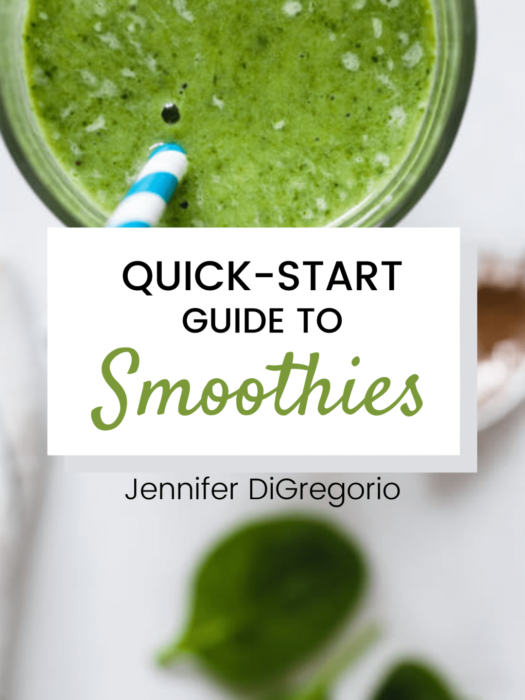 Quick start guide to smoothies