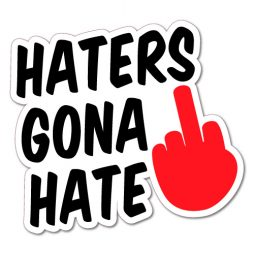 0347---Haters-gonna-hate-finger-105-x-95-W