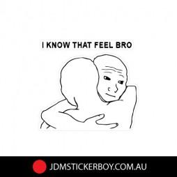 1399---I-Know-That-Feel-Bro-100x91-W