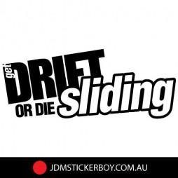 0940E---Get-Drift-or-Die-Sliding-170x73-W