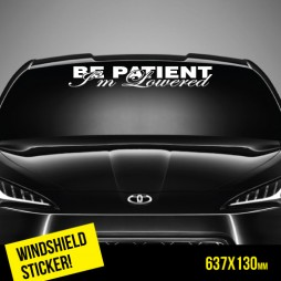 WTOP0001 - Be Patient Im Lowered 673x130-W