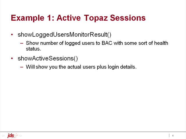 Example 1: Active Topaz Sessions