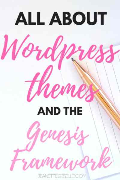 Wordpress Themes & the Genesis Framework