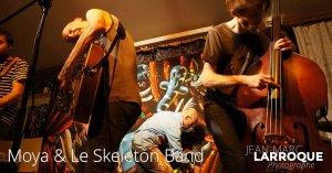 Moya & Le Skeleton Band - La Maison de la Terre