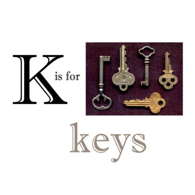 K is for Keys