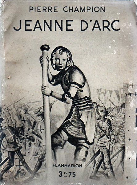 On the Trial of Jeanne d'Arc by Pierre Champion