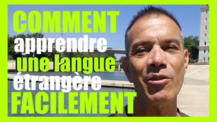 Comment apprendre une langue étrangère facilement