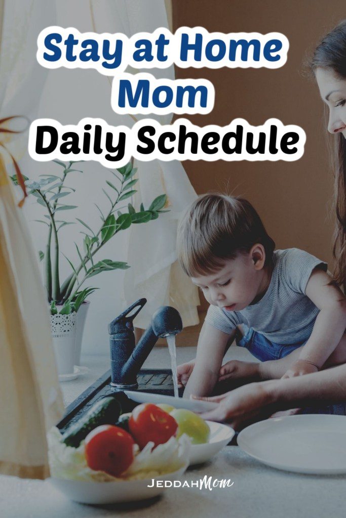 Sample Stay at home Mom schedule with kids