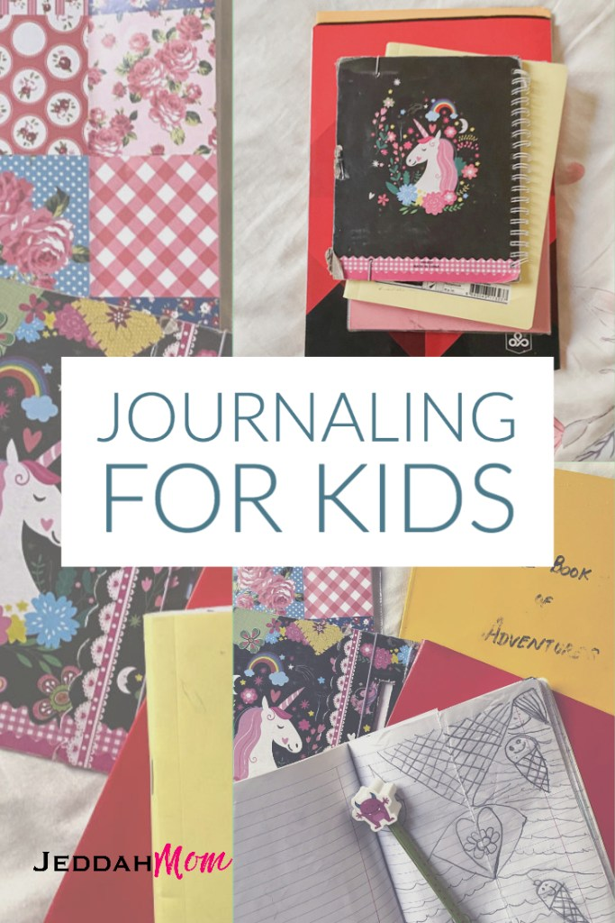 Journal writing for kids JeddahMom