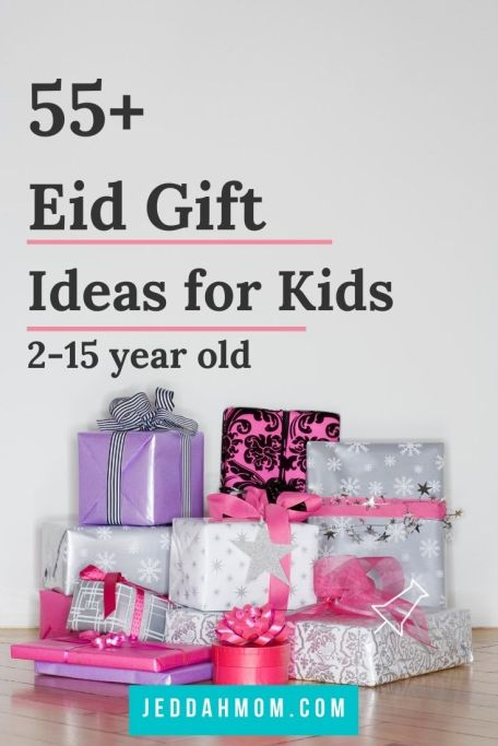 Eid Gift Ideas fro kids of all ages