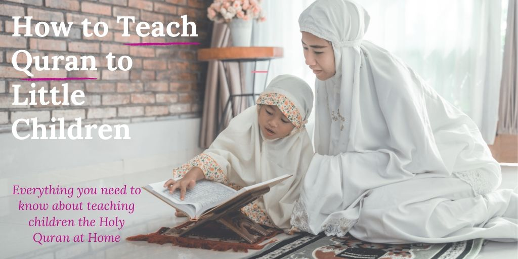 How mothers can teach children quran and qaida at home