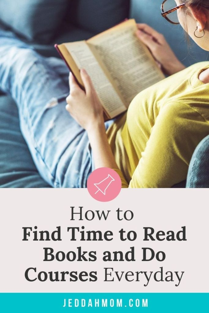 How to find time to read books and do courses as a busy stay at home mom at home JeddahMom