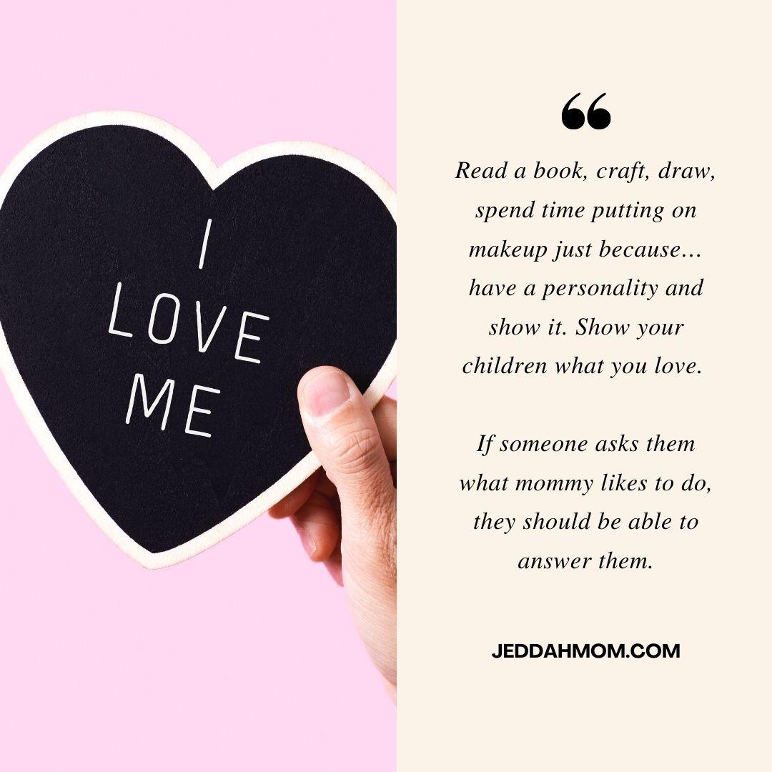 7-WAYS-HAPPY-MOMS-RAISE-KIND-RESPECTFUL-CHILDREN-self-love-
