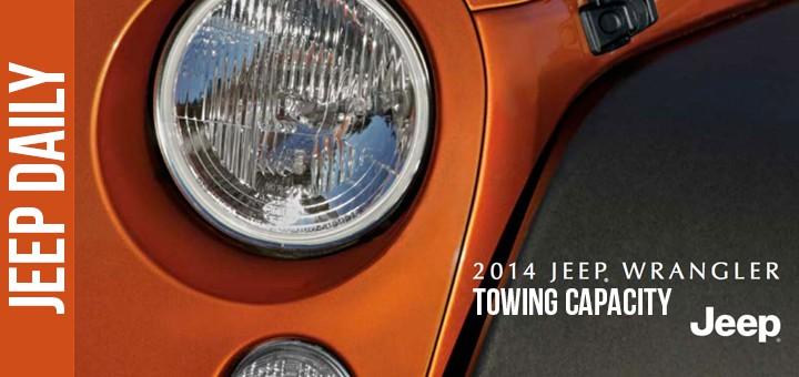 2014 Jeep Wrangler Towing Capacity