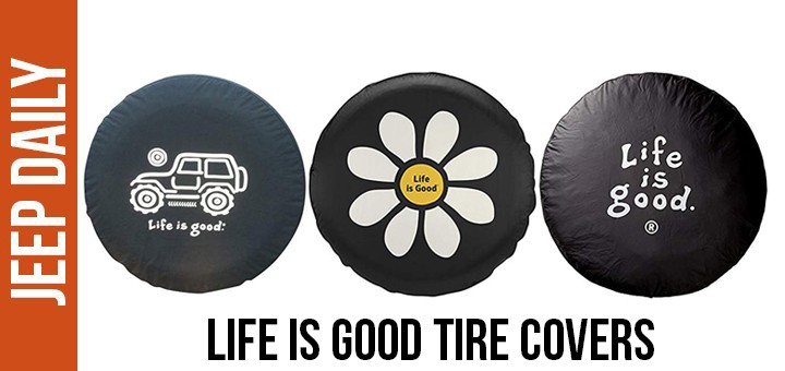 life-is-good-jeep-tire-cover