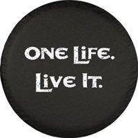 "32"" One Life Live It - Spare Tire Cover - (Black Denim Vinyl) - White Print"