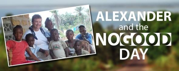 alexander_nogoodday1