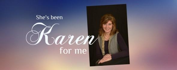 Karen for me