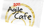 2011 Agile Cafe