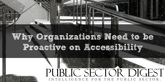 "Photo of a ramp with text ""Why Organizations Need to be Proactive on Accessibility"""