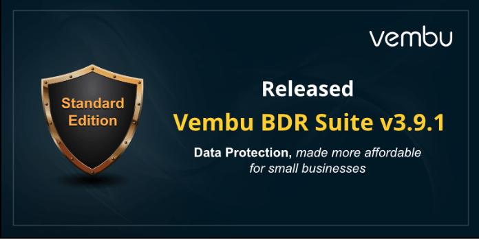 Vembu BDR Suite v3.9.1 is now available [sponsored]