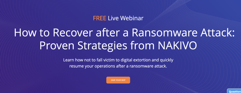 NAKIVO focuses on Ransomware Protection with Backup & Recovery v10.2 [Sponsored]