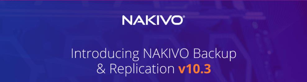NAKIVO Backup & Replication v10.3 support for VMware Cloud Director [Sponsored]